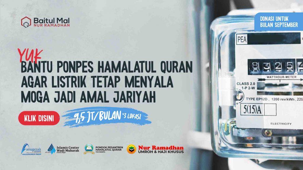 Bantu Sedekah Listrik Bulanan pondok pesantren Hamalatul Quran