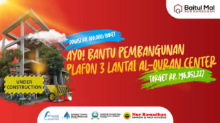 Wakaf Pembangunan Al Quran Center Plafon 3 Lantai - Campaign Baitul Mal Nur Ramadhan