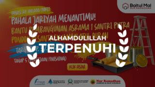 DONE PEMBANGUNAN ASRAMA SANTRI TAHAP 5, Baitul Mal Nur Ramadhan